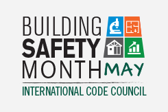 Building Safety Month - International Code Council