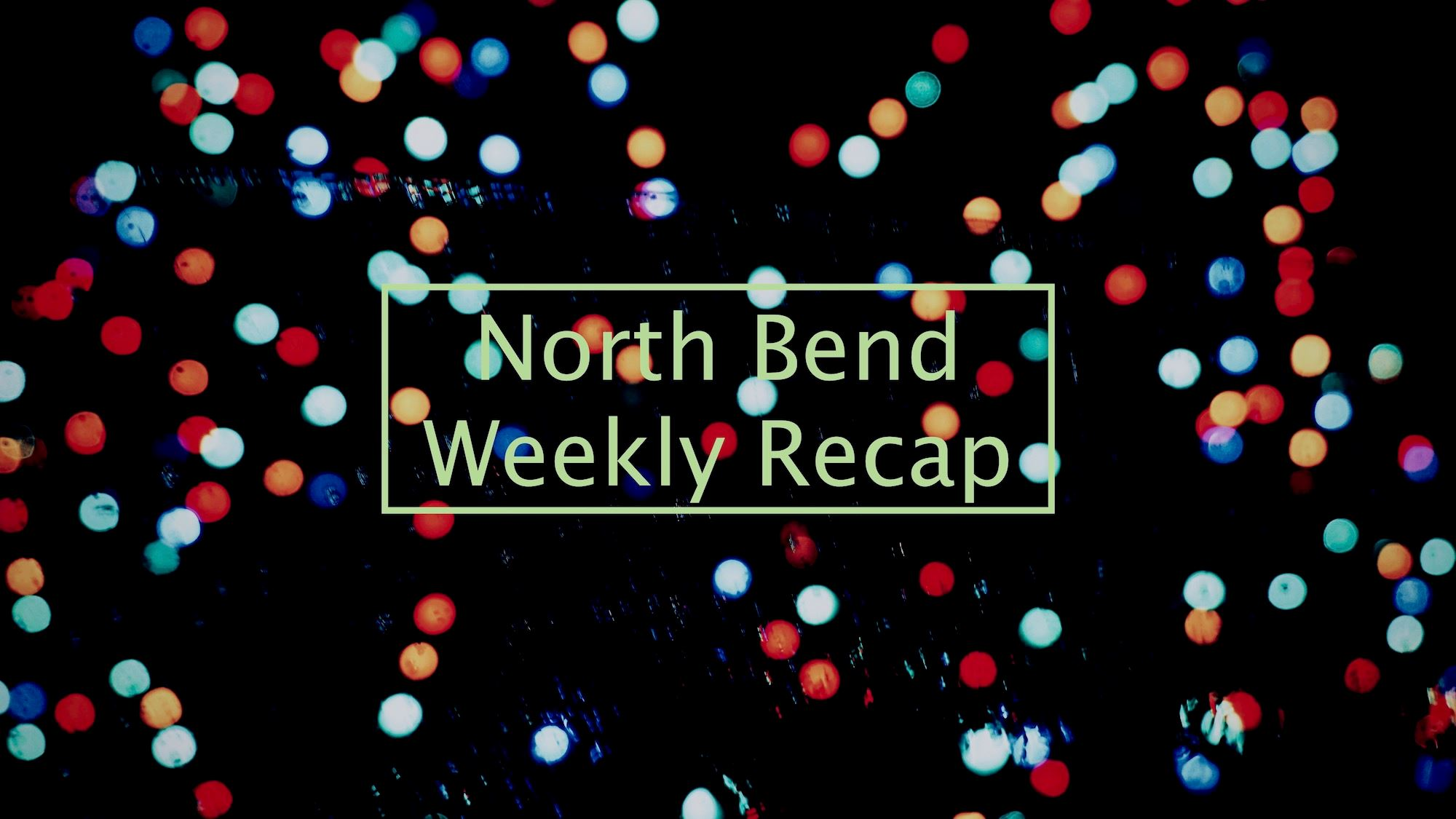 holiday lights weekly recap
